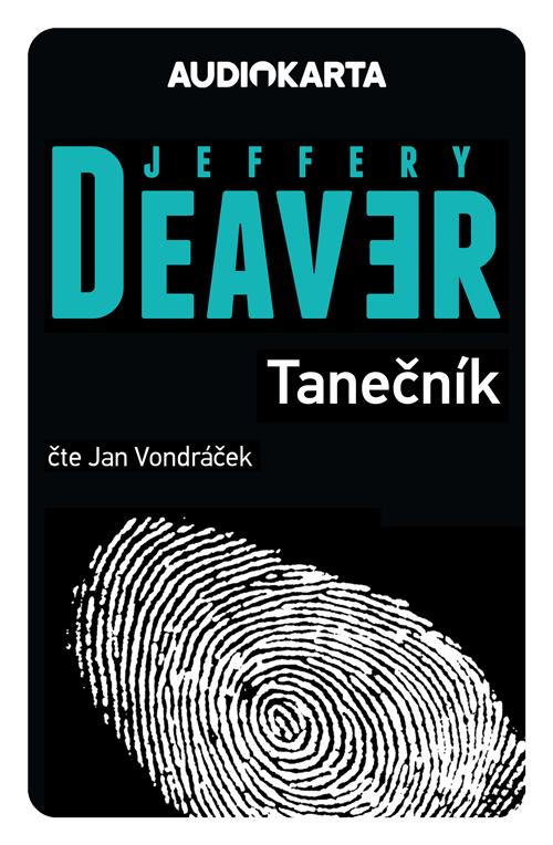 Tanečník (Jeffery Deaver)